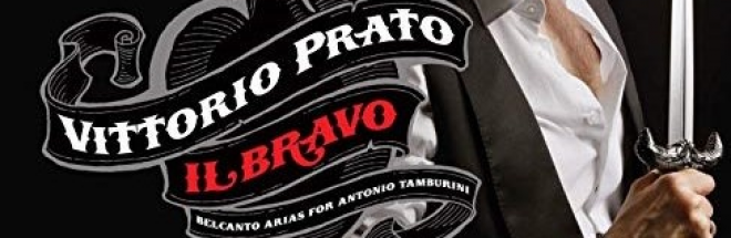 CD : VITTORIO PRATO, IL BRAVO