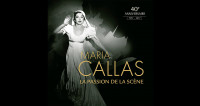 Maria Callas - La Passion de la scène