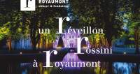 Réveillon Rossini à Royaumont