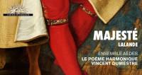 La majesté des motets de Lalande enregistrés à la Chapelle du Roi Soleil
