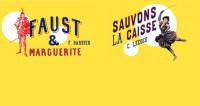 Sauvons la caisse & Faust et Marguerite : voies de saltimbanques au Théâtre Marigny