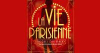 La Vie Parisienne, invitation dans le Grand Monde en Avignon