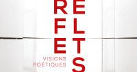 Visions poétiques de l'Ensemble Reflets