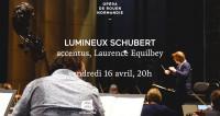 Lumineux Schubert en direct à l'Opéra de Rouen