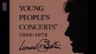 Leonard Bernstein : Young People's Concerts