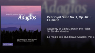 Peer Gynt Suite No. 1, Op. 46: I. Le matin