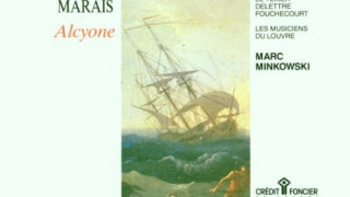 Alcione de Marin Marais (intégrale)