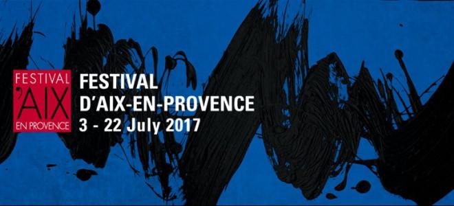 Festival d'Aix-en-Provence 2017 : interviews et reportages