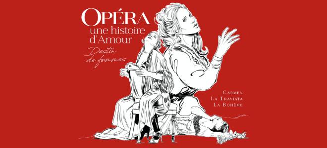 Opéra: une histoire d'Amour par Nathalie Manfrino