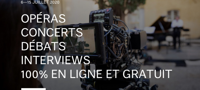 Festival d'Aix-en-Provence, une édition numérique pour 2020 (programme complet et vidéos)