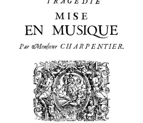 Médée de Marc-Antoine Charpentier