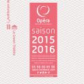 Affiche saison 15-16 Opéra de Bordeaux