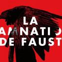Affiche La Damnation de Faust (David Marton - Opéra de Lyon - 2015)