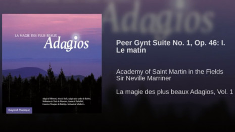 Peer Gynt Suite No. 1, Op. 46: I. Le matin